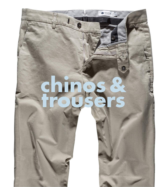 Chinos & Trousers