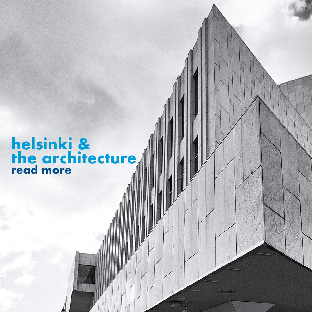 The city and the architecture - Helsinki